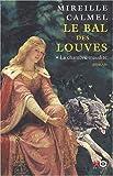 echange, troc Mireille Calmel - Le Bal des louves, tome 1 : La chambre maudite