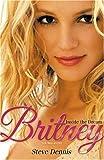 Britney: Inside the Dream