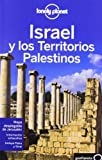 Lonely Planet Israel y Los Territorios Palestinos (Travel Guide) (Spanish Edition)