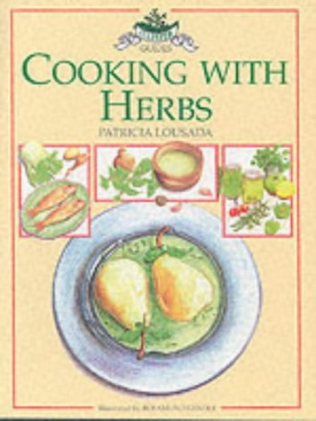 Cooking with Herbs (Culpeper Herbal Guides)