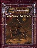 Miniatures Handbook (Dungeons & Dragons)(Michael Donais/Skaff Elias/Rob Heinsoo/Jonathan Tweet)
