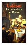 echange, troc Carlo Goldoni - La locandiera ; Les rustres