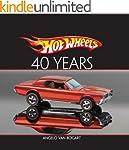 Hot Wheels  Forty Years (Hot Wheels (...