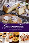 Gourmandises (Collection cuisine et m...