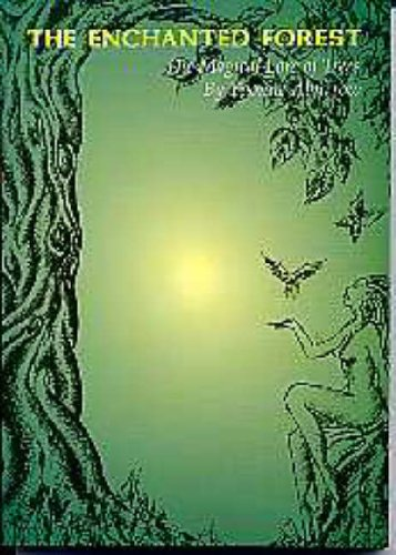 The Enchanted Forest: the magical lore of trees (1994) by Yvonne Aburrow