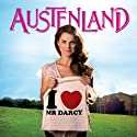 Austenland: A Novel (       UNABRIDGED) by Shannon Hale Narrated by Katherine Kellgren