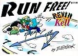 Kevin & Kell: Run Free! (Kevin & Kell)