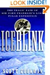 Ice Blink: The Tragic Fate of Sir Joh...