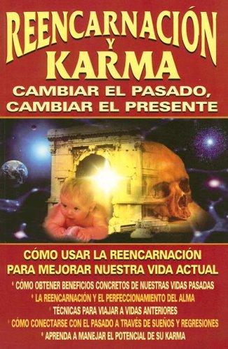 Reencarnacion y Karma: Cambiar el Pasado, Cambiar el Presente  [Luciano Lauro] (Tapa Blanda)