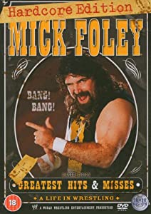 Mick Foley's Greatest Hits and Misses Hardcore Edition DVD (3 Discs)