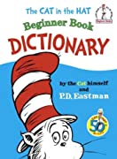 The Cat in the Hat Beginner Book Dictionary (I Can Read It All by Myself Beginner Books) by Theodor Seuss Geisel, P. D. Eastman cover image