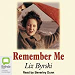 Remember Me | Liz Byrski