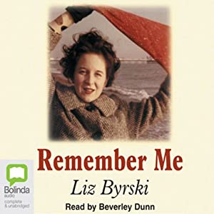 Remember Me | [Liz Byrski]
