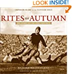 Rites of Autumn: The Story of College...