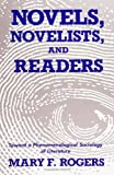 Image of Novels, Novelists, and Readers: Toward a Phenomenological Sociology of Literature (SUNY Series in the Sociology of Culture)