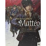 Matt�o (Tome 2-Deuxi�me �poque (1917-1918))par Jean-Pierre Gibrat