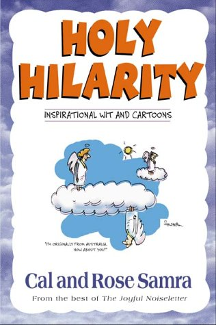 Holy Hilarity (The Holy Humor Series), CAL SAMRA, ROSE SAMRA