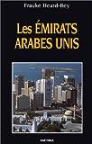 echange, troc Frauke Heard-Bey - Les Emirats Arabes Unis