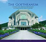 img - for The Goetheanum: A Guided Tour through the Building, Its Surroundings, and Its History book / textbook / text book