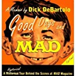 Good Days And Mad: A Hysterical Tour...