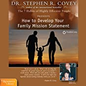 How to Develop Your Family Mission Statement | [Stephen R. Covey]