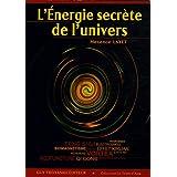 L'Energie secr�te de l'universpar Maxence Layet