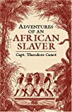 Adventures of an African Slaver (African American)
