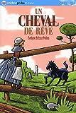 echange, troc Evelyne Brisou-Pellen - Un cheval de rêve