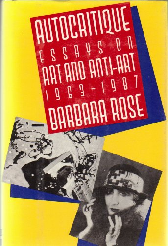 "barbara rose abc art essay Art in america 1945–1970: writings from the age of abstract expressionism, pop art, and minimalism edited by jed perl ""jed perl has compiled an invigorating panorama of art writing from a crucial quarter century, adding vital context with his incisive commentaries."