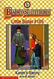 Karen's Nanny (Baby-Sitters Little Sister #105) (0590500570) by Martin, Ann M.
