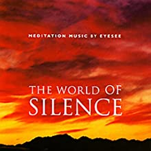 The World of Silence Speech by Brahma Kumaris Narrated by Brahma Kumaris