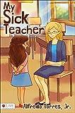 My Sick Teacher