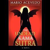 The Undead Kama Sutra | [Mario Acevedo]