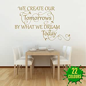 We Create Our Tomorrows 2 Wall Decal Quote Sticker Lounge Living Room Kitch
