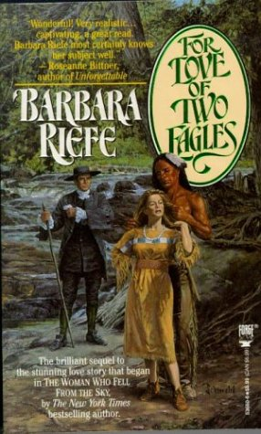 For Love of Two Eagles, Barbara Riefe