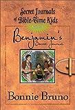 Benjamin's Secret Journal (Secret Journals of Bible-Time Kids)