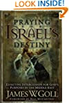 Praying for Israel's Destiny: Effecti...
