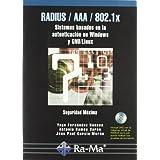 RADIUS / AAA / 802.1X. Sistemas basados en la autenticación para Windows y Linux