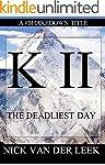 K I I: The Deadliest Day (Mountain Ma...