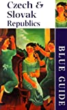 Blue Guide The Czech & Slovak Republics (Second Edition): (Blue Guides) (0393319326) by Jacobs, Michael