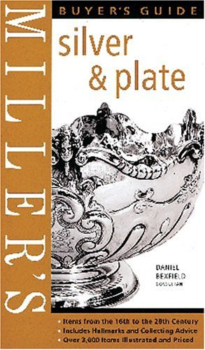 Miller's Buyer's Guide: Silver & Plate