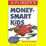 Kiplinger's Money-Smart Kids | Janet Bodnar