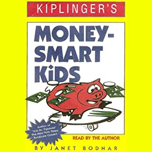 Kiplinger's Money-Smart Kids Audiobook