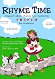 img - for Rhyme Time: A Beginner's Collection of Nursery Rhymes Translated into French (French Edition) book / textbook / text book