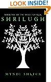 Shrilugh (The Shrilugh Saga Book 1)
