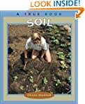 True Books: Soil: National Resources