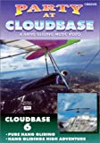 Party At Cloudbase, Hang Gliding s High Adventure