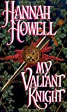My Valiant Knight (0821751867) by Howell, Hannah