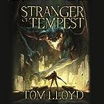 Stranger of Tempest: Book One of The God Fragments | Tom Lloyd