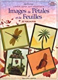 Images de pétales et de feuilles : créer avec les végétaux